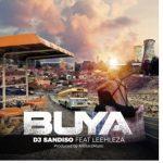 DJ Sandiso – Buya (Original Mix) ft. Leehleza & All Starz MusiQ