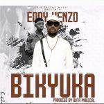 Eddy Kenzo – Bikyuuka