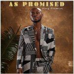 King Promise – As Promised Album
