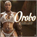 Leke Lee Ft Demmie Vee – Orobo