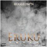 Ruggedman – Eruku