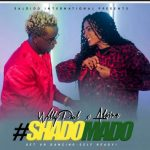 Willy Paul X Alaine – Shado Mado