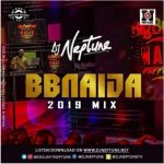 DJ Neptune – BBNaija 2019 Party Mix (Mixtape)