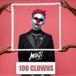 Meji – 100 Clowns (Blaqbonez Response)