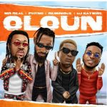 Mr Real – Oloun ft. Phyno, Reminisce & DJ Kaywise
