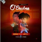 Seriki Poly Ft. Jhybo – Osho Free