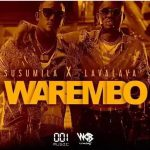 Susumila Ft Lava Lava – Warembo