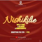 Willy Paul ft Alikiba & Ommy Dimpoz – Nishikilie
