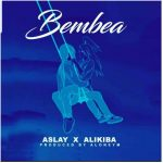 Aslay x Alikiba – Bembea