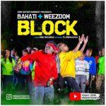 Bahati Ft Weezdom – Block