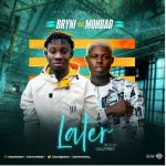 Bryni Ft. Mohbad – Later