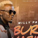 Bure Kabisa – Willy Paul