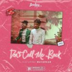 Joeboy – Don't Call Me Back ft. Mayorkun