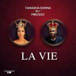 Tanasha Donna – La Vie Ft. Mbosso